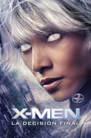 X-Men 3 – La batalla final 2006