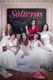 Bachelorettes / Solteras (2019)
