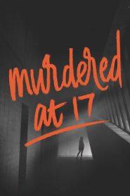Murdered at 17 (2018) DVDrip y hd 720p castellano