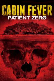 Cabin Fever 3: Patient Zero 2014