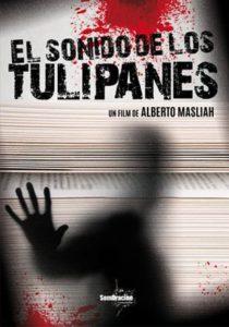El Sonido de los Tulipanes ( 2019 )