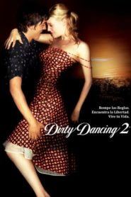 Dirty Dancing 2 : Havana Nights 2004