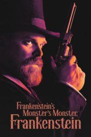 Frankenstein's Monster's Monster, Frankenstein 2019