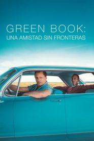 Green Book Una amistad sin fronteras (2018) 2018