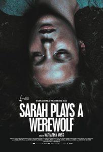 Sarah Plays a Werewolf 2017
