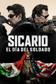 Sicario: Día del soldado 2018