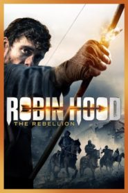 Robin Hood: The Rebellion 2018
