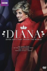 Diana: 7 Days That Shook the Windsors 2017