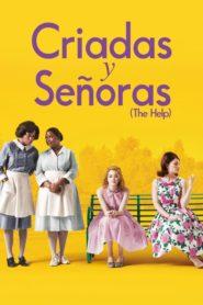 The Help (Criadas y señoras) (2011)
