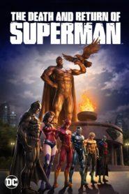 La muerte y el regreso de Superman 2019