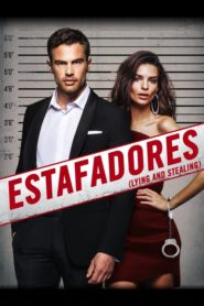 Estafadores – Lying and Stealing 2019