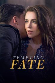 La infidelidad tiene precio – Tempting Fate 2019