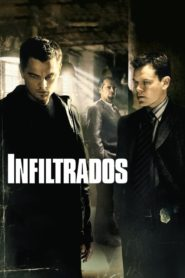 Los infiltrados – The Departed 2006