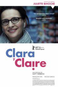 Clara y Claire / Who You Think I Am 2019