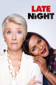 Late Night / Ellas mandan 2019