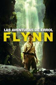 Las Aventuras de Errol Flynn / In Like Flynn 2018