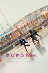 Euphoria / Euforia 2018