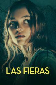 Las Fieras / Les Fauves 2019
