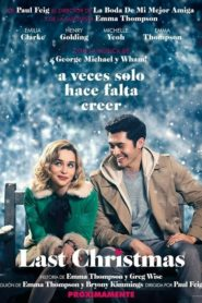 Last Christmas: Otra oportunidad para amar 2019