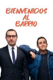 Bienvenidos al barrio / Jusqu'ici tout va bien 2019
