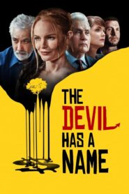 The Devil Has a Name 2019