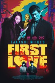 First Love (Hatsukoi) (2019)