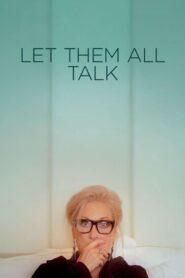 Let Them All Talk 2020