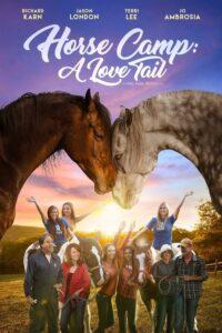 Horse Camp: A Love Tail (Un verano memorable) (2020)