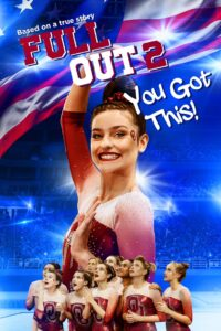 Full Out 2: You Got This! 2020