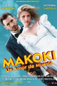 Makoki Un Amor de Muerte 2021