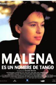 Malena es un nombre de tango 1996