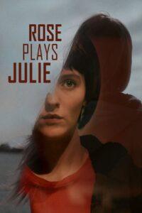 Rose Plays Julie 2019