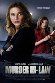 Murder In-Law 2019
