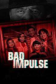Bad Impulse 2019