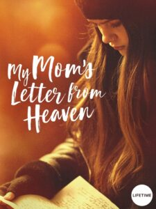 My Mom's Letter from Heaven 2019