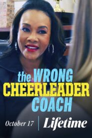 The Wrong Cheerleader Coach 2020