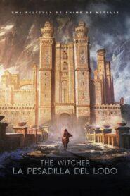 The Witcher: La pesadilla del lobo 2021