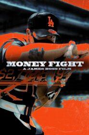 Money Fight 2021