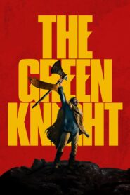 El caballero verde (The Green Knight) (2021)