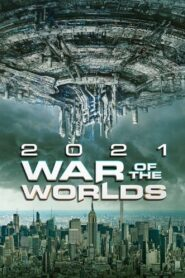 War of the Worlds 2021