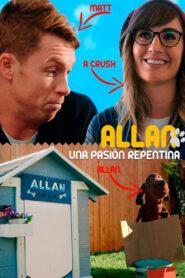 Allan Una Pasión Repentina / Allan the Dog (2020)