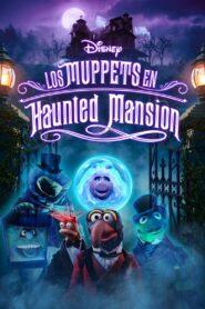 Muppets Haunted Mansion (Muppets Haunted Mansion La mansión hechizada) (2021)